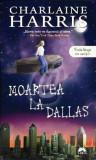 Charlaine Harris -Moartea la Dallas, Vampirii Sudului, Vol. 2, Alta editura