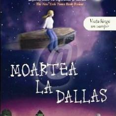 Charlaine Harris -Moartea la Dallas, Vampirii Sudului, Vol. 2 - Carte de aventura