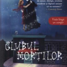 Charlaine Harris -Clubul mortilor, Vampirii Sudului, Vol. 3 - Carte de aventura