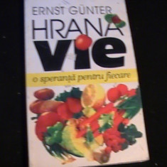 HRANA VIE- O SPERANTA PENTRU FIACARE-ERNST GUNTER-253 PG-