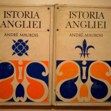Andre Maurois – Istoria Angliei {2 volume} - Istorie