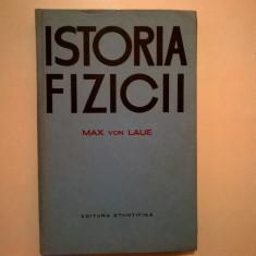 Max von Laue – Istoria fizicii - Carte Fizica