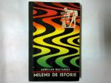 Aurelian Baltaretu - Milenii de istorie {Momente din istoria agriculturii}