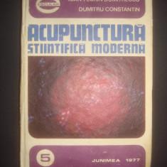 IOAN FLORIN DUMITRESCU * DUMITRU CONSTANTIN - ACUPUNCTURA STIINTIFICA MODERNA