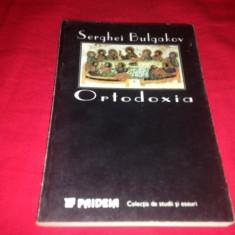 SERGHEI BULGAKOV, ORTODOXIA - Carti Crestinism