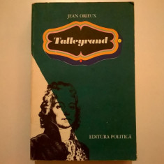 Jean Orieux – Talleyrand - Carte Istorie