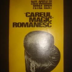 PAUL OCHIALBI, PETRE HENT - CAREUL MAGIC ROMANESC