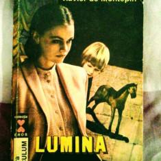 Xavier de Montepin - Lumină în amurg, 290 pagini, 10 lei - Roman dragoste