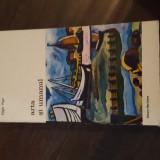 ARTA SI UMANUL -- Edgar Papu 46 - Carte Istoria artei