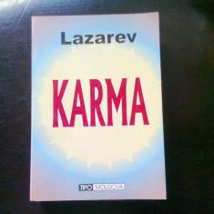 KARMA. ARMONIA DINTRE FIZIC, PSIHIC, SPIRIT SI DESTIN - LAZAREV - Carti Samanism
