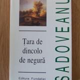 TARA DE DINCOLO DE NEGURA- SADOVEANU - Nuvela