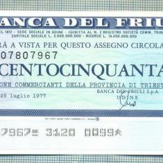 A2200 ASIGNAT BILET LA BANCA DEL FRIULI - 150 LIRE-starea cese vede - Cambie si Cec