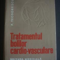 P. TEODORESCU - TRATAMENTUL BOLILOR CARDIO-VASCULARE