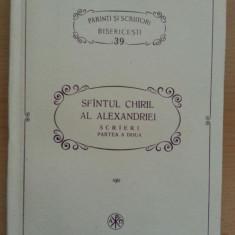 Sf. Chiril al Alexandriei Scrieri Partea a ii-a psb 39 - Carti ortodoxe