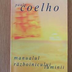 MANUALUL RAZBOINICULUI LUMINII- COELHO - Carte SF, An: 2001