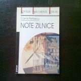 NOTE ZILNICE - CAMIL PETRESCU - Biografie