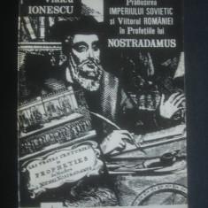 VLAICU IONESCU - PRABUSIREA IMPERIULUI SOVIETIC SI VIITORULROMANIEI ... - Carte ezoterism