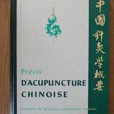 PRECIS D'ACUPUNCTURE CHINOISE/PRINCIPIILE ACUPUNCTURII CHINEZE - Carte Medicina alternativa
