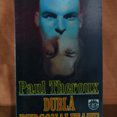 Carte - Dubla personalitate - Paul Theroux ( Editura: RAO 1995 ) #367 - Roman