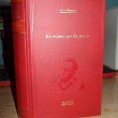 PETRU POPESCU - REVELATIE PE AMAZON - BIBLIOTECA ADEVARUL - 2011 - Roman