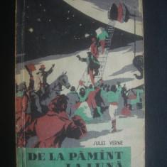 JULES VERNE - DE LA PAMANT LA LUNA - Roman, Anul publicarii: 1960