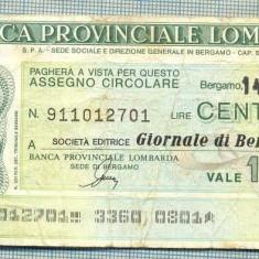 A2233 ASIGNAT BILET BANCA PROVINCIALE LOMBARDA-ITALIA- 100 LIRE-starea cese vede - Cambie si Cec