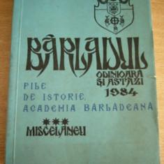 MCCA - BARLADUL ODINIOARA SI ASTAZI - FILE DE ISTORIE - ROMULUS BOTEANU - BARLAD - Carte Monografie