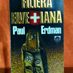 Carte - Filiera elvetiana - Paul Erdman (Editura RAO 1993) #374 - Roman