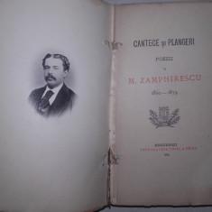 CANTECE SI PLANGERI - POESII DE M. ZAMPHIRESCU, 1881 - Carte veche