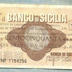 A2224 ASIGNAT BILET BANCA BANCO DI SICILIA - 150 LIRE-starea cese vede - Cambie si Cec