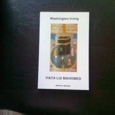 VIATA LUI MAHOMED - WASHINGTON IRVING - Carti Islamism