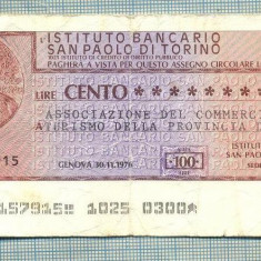 A2205 ASIGNAT BILET BANCA INSTITUTO BANCARIO - 100 LIRE-starea cese vede - Cambie si Cec
