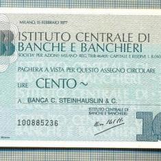 A2256 ASIGNAT BILET BANCA ICBB -ITALIA- 100 LIRE-starea cese vede - Cambie si Cec
