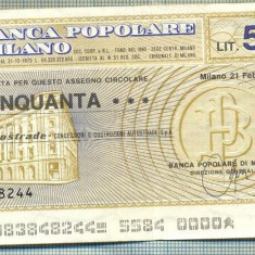 A2239 ASIGNAT BILET BANCA POPOLARE DI MILANO -ITALIA- 50 LIRE-starea cese vede - Cambie si Cec