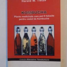 PLANTE MEDICINALE CARE POT FI FOLOSITE PENTRU CEAIUL DE KOMBUCHA de HERALD W. TIETZE, 2008 - Carte Biologie