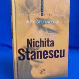 ALEX. STEFANESCU - NICHITA STANESCU - EDITIA A-3-A,REVAZUTA SI COMPLETATA - 2006