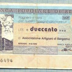 A2245 ASIGNAT BILET BANCA POPOLARE DI BERGAMO -ITALIA- 200 LIRE-starea cese vede - Cambie si Cec
