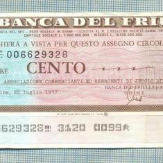 A2252 ASIGNAT BILET BANCA DEL FRIULI -ITALIA- 100 LIRE-starea cese vede - Cambie si Cec