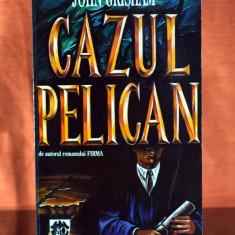 Carte - Cazul Pelican - John Grisham (Editura: RAO 1994) #369 - Roman