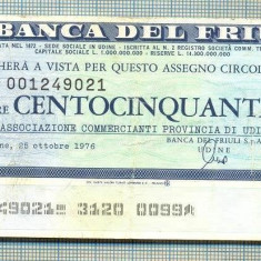 A2250 ASIGNAT BILET BANCA DEL FRIULI -ITALIA- 150 LIRE-starea cese vede - Cambie si Cec