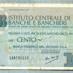 A2258 ASIGNAT BILET BANCA ICBB -ITALIA- 100 LIRE-starea cese vede - Cambie si Cec