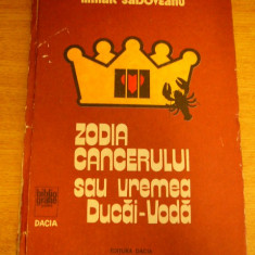 MCCB - MIHAIL SADOVEANU - ZODIA CANCERULUI SAU VREMEA DUCAI VODA - ED 1983 - Roman istoric