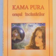 KAMA PURA, ORASUL INCANTARILOR de AIMEN KLIMMERON, 2004 - Carte ezoterism