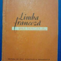 Manual de limba franceza cl. VII 1962 / R1F - Manual scolar Altele, Clasa 10, Didactica si Pedagogica, Limbi straine