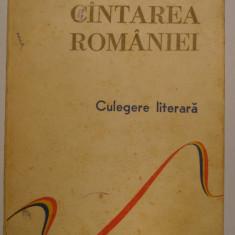 Cantarea  Romaniei - Culegere  literara