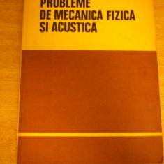 MCCB - PROBLEME DE MECANICA FIZICA SI ACUSTICA - ED 1981 - Culegere Fizica