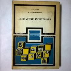 H. M. Motit, A. Ciocirlea-Vasilescu - Debitmetrie industriala