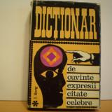 I. BERG - DICTIONAR  DE  CUVINTE, EXPRESII SI  CITATE  CELEBRE - CARTONAT -
