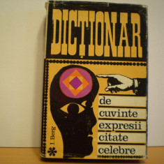 I. BERG - Dictionar Altele DE CUVINTE, EXPRESII SI CITATE CELEBRE - CARTONAT -