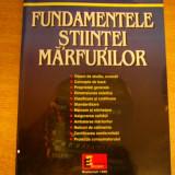 MCCB - FUNDAMENTELE STIINTEI MARFURILOR - ED 1999 - Carte Marketing